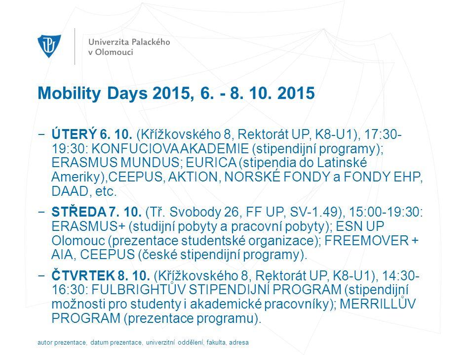 Mobility Days 2015, 6. - 8. 10. 2015 −ÚTERÝ 6. 10.