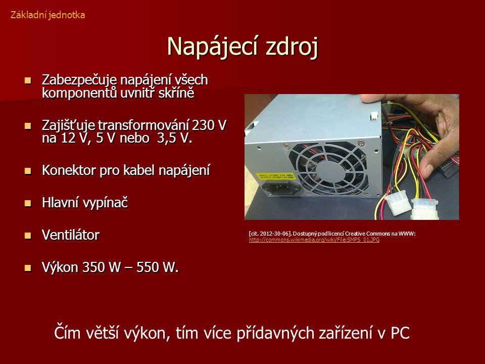 Napájecí zdroj Zabezpečuje napájení všech komponentů uvnitř skříně Zabezpečuje napájení všech komponentů uvnitř skříně Zajišťuje transformování 230 V na 12 V, 5 V nebo 3,5 V.