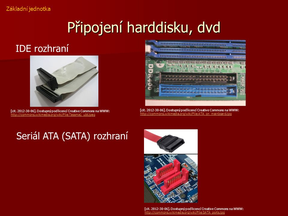 Základní deska - porty 1 - PS 2 připojení klávesnice (fialový) 2 – PS 2 myš (zelený) 3 - 3 - RJ-45 připojení internetu USB port, nejpoužívanější připojování myši, tiskárny scanery 4 - USB port, nejpoužívanější připojování myši, tiskárny scanery 5 – Sériový port COM – starší typ, připojení myši 6 - Paralelní port LPT – starší typ, připojení tiskáren, scanerů 7 – VGA, monitor 8 – MIDI, joystick, klávesy….