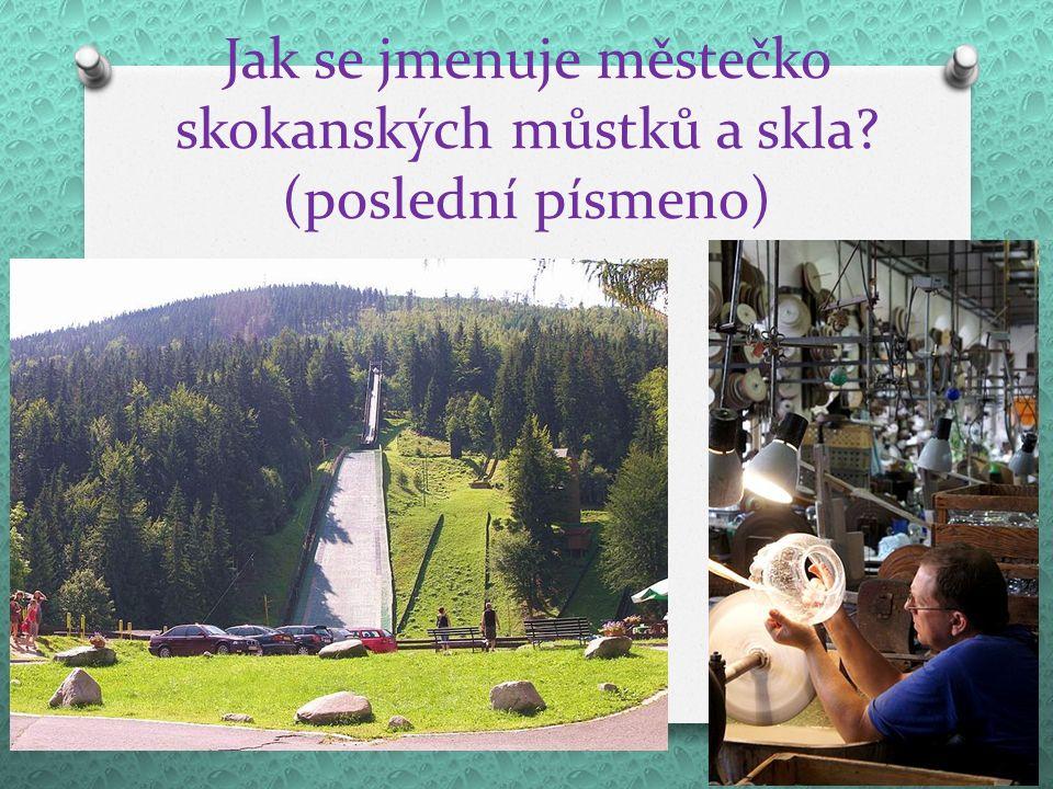 Jak se jmenuje největší řeka Libereckého kraje? (poslední písmeno)