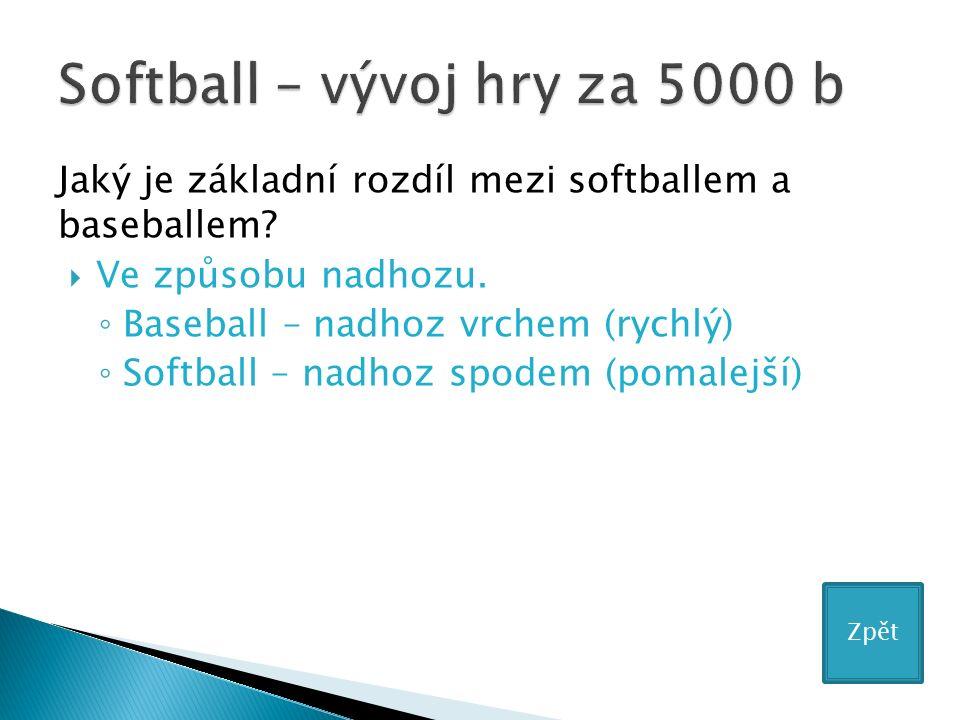 Jaký je základní rozdíl mezi softballem a baseballem.