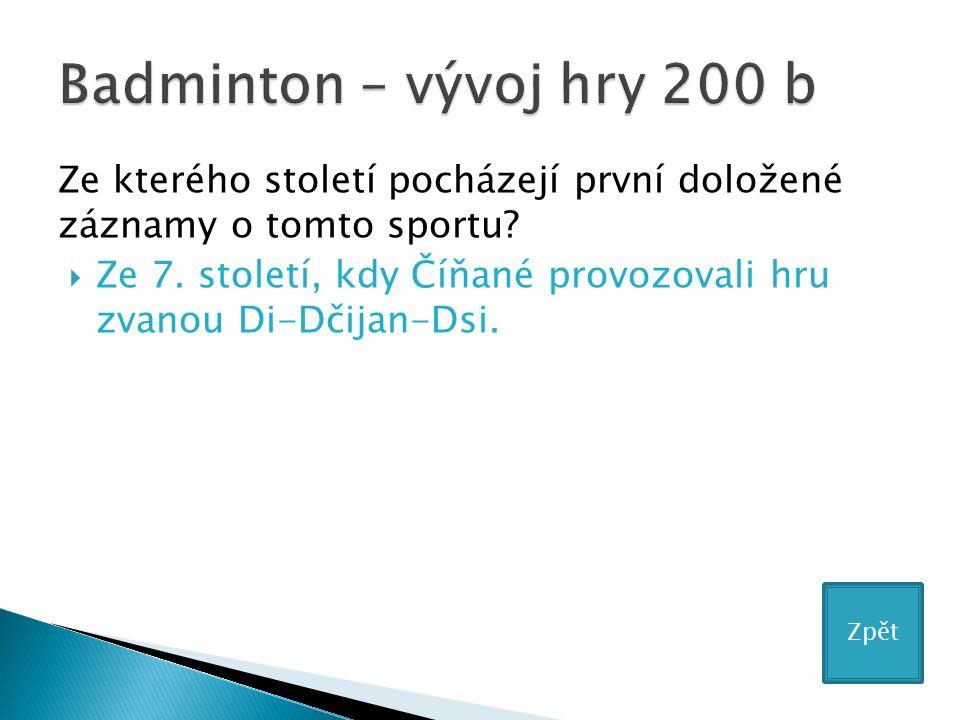 Ze kterého století pocházejí první doložené záznamy o tomto sportu.