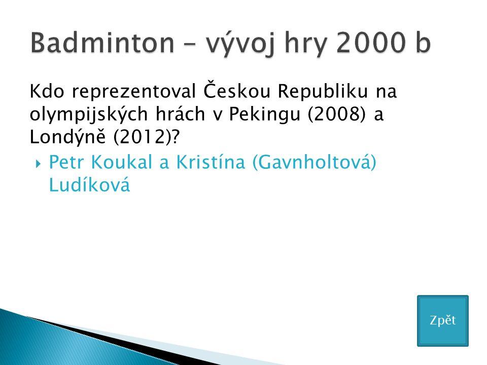 Kdo reprezentoval Českou Republiku na olympijských hrách v Pekingu (2008) a Londýně (2012).