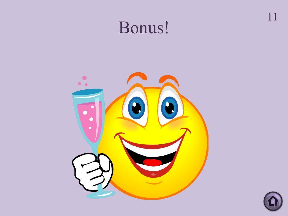 Bonus! 11