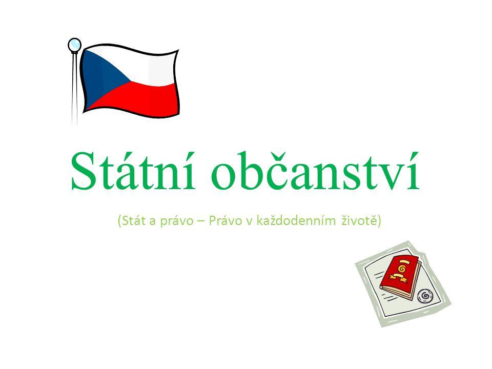Státní občanství (Stát a právo – Právo v každodenním životě)