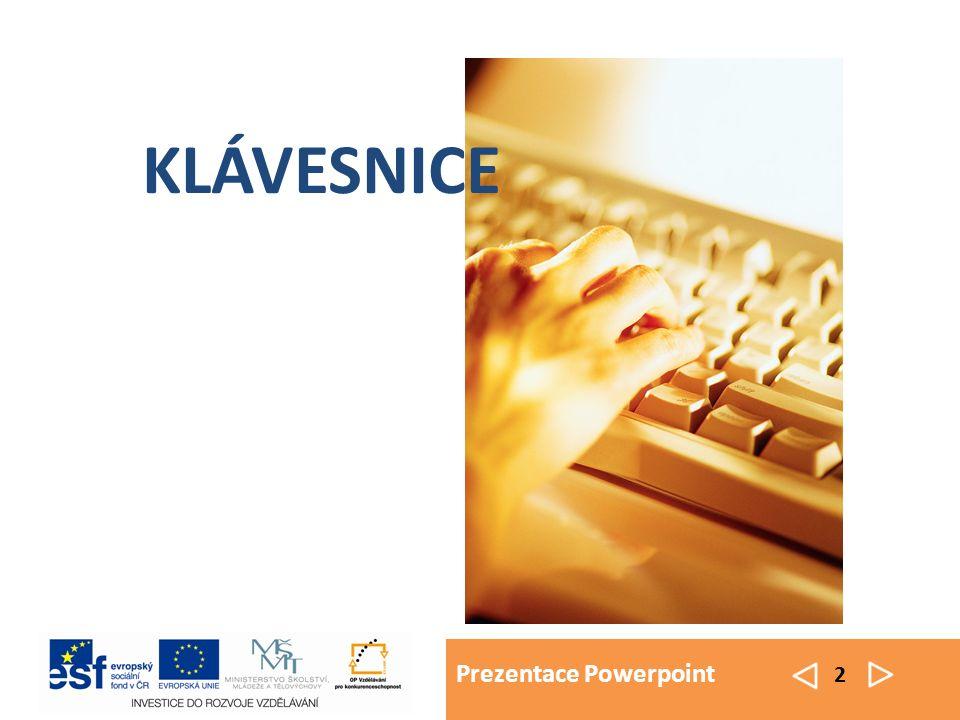 Prezentace Powerpoint 2 KLÁVESNICE