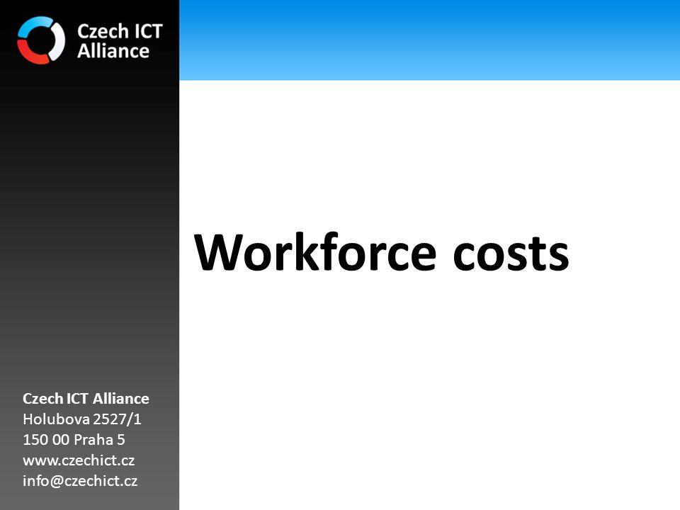 Workforce costs Czech ICT Alliance Holubova 2527/1 150 00 Praha 5 www.czechict.cz info@czechict.cz