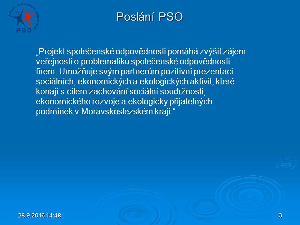 """28.9.2016 14:503 Poslání PSO """"Projekt společenské odpovědnosti pomáhá zvýšit zájem veřejnosti o problematiku společenské odpovědnosti firem."""
