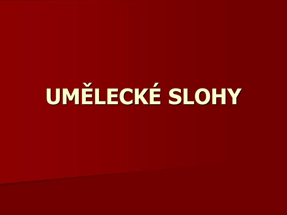 UMĚLECKÉ SLOHY