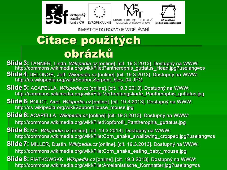 Citace použitých obrázků Slide 3: TANNER, Linda. Wikipedia.cz [online].