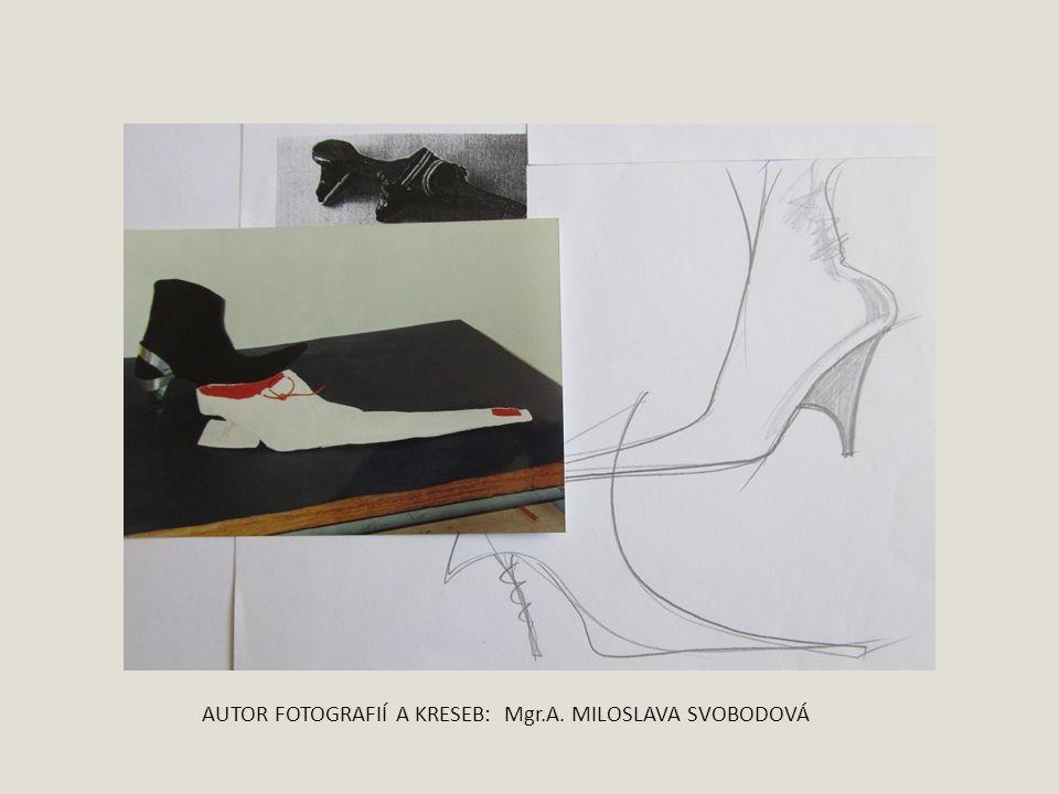 AUTOR FOTOGRAFIÍ A KRESEB: Mgr.A. MILOSLAVA SVOBODOVÁ
