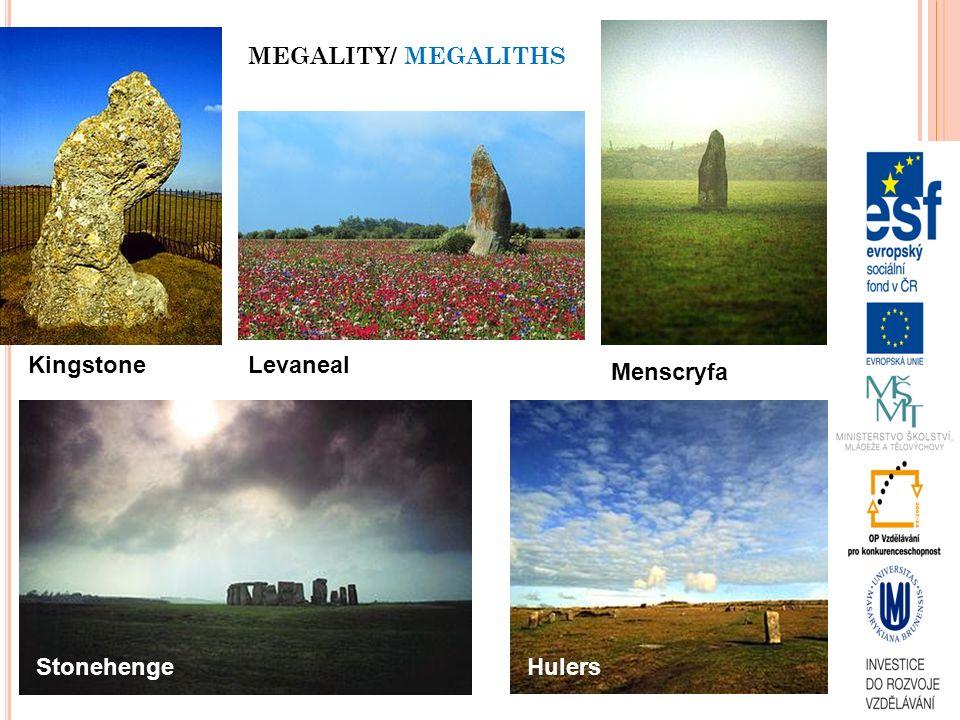 KingstoneLevaneal Menscryfa StonehengeHulers MEGALITY/ MEGALITHS
