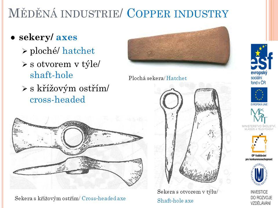 M LADŠÍ ENEOLIT / Y OUNG E NEOLITHIC Jevišovická kultura/ Jevišovice Culture keramika – (ne)zdobená nebo slámovaná/ pottery – (not)embellished or brushing hmoždíře a plastiky/ mortars and statuettes kovy – depot ze Starých Zámků u Líšně (sekery, dlátko a šídlo)/ metals – hoard from Staré Zámky by Brno-Líšeň (axes, chisel, awl) sídliště – hlavně JZ a J Morava, převažují výšinná hradiska – Starý Zámek u Jevišovic, Staré Zámky v Brně-Líšni/ settlement – mainly SW and S Moravia, prevalent top-site hillforts Zdobená nádoba/ Decorated vesselPlastika/ Statuette