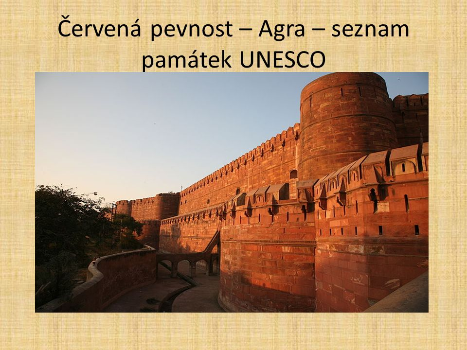 Červená pevnost – Agra – seznam památek UNESCO