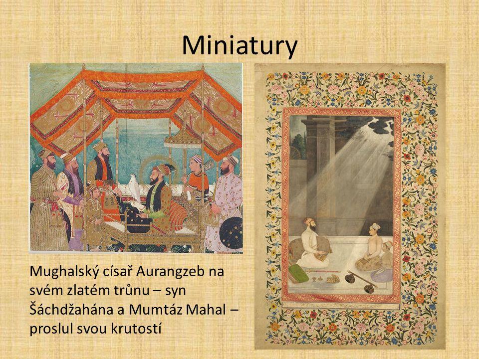 Miniatury Mughalský císař Aurangzeb na svém zlatém trůnu – syn Šáchdžahána a Mumtáz Mahal – proslul svou krutostí