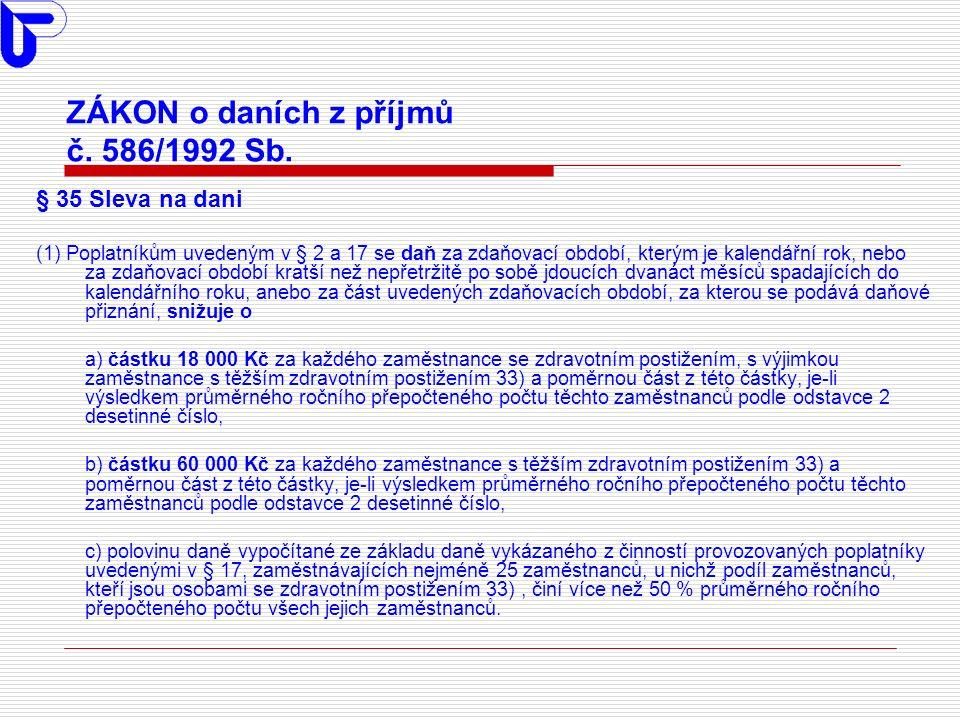 ZÁKON o daních z příjmů č. 586/1992 Sb.