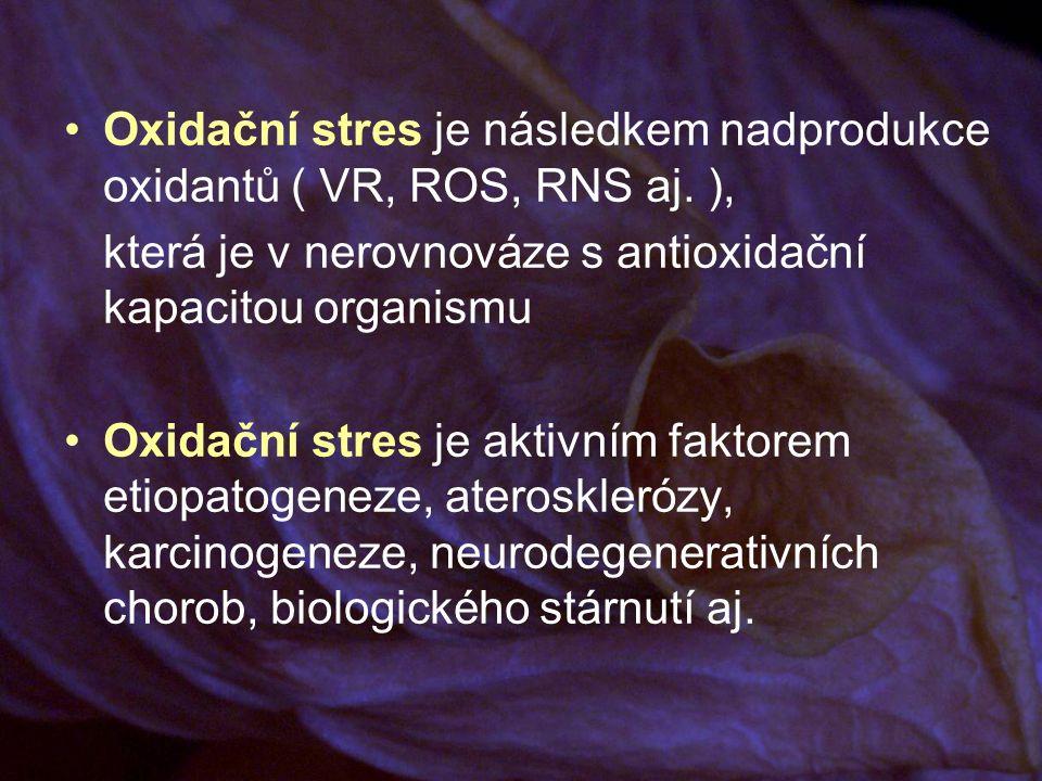 Oxidační stres je následkem nadprodukce oxidantů ( VR, ROS, RNS aj.