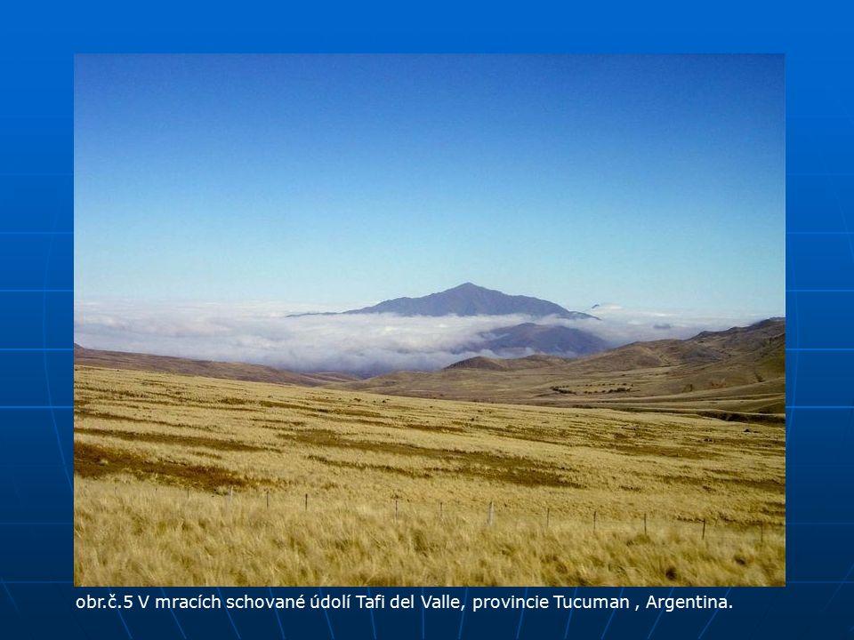 obr.č.5 V mracích schované údolí Tafi del Valle, provincie Tucuman, Argentina.