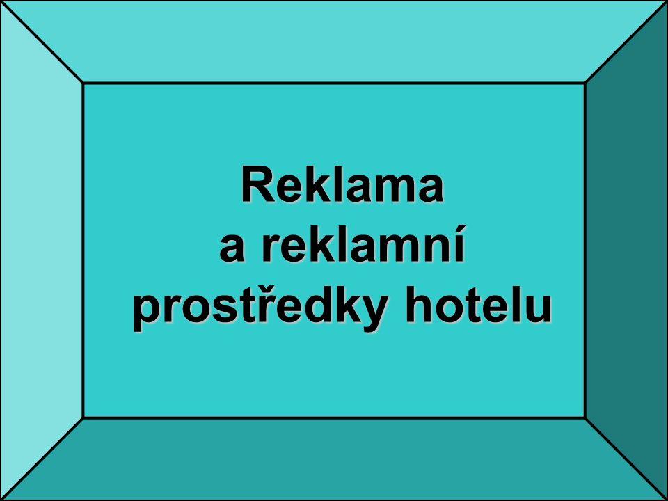 Reklama a reklamní prostředky hotelu