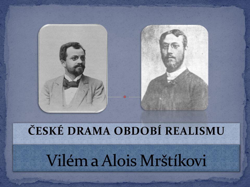 ČESKÉ DRAMA OBDOBÍ REALISMU