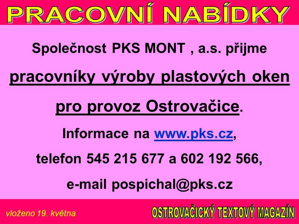 vloženo 19. května Společnost PKS MONT, a.s.
