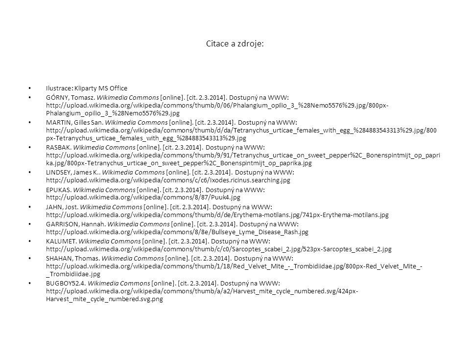 Citace a zdroje: Ilustrace: Kliparty MS Office GÓRNY, Tomasz. Wikimedia Commons [online]. [cit. 2.3.2014]. Dostupný na WWW: http://upload.wikimedia.or