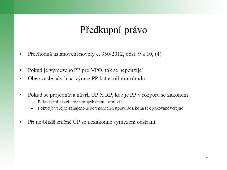 Předkupní právo 7 Přechodná ustanovení novely č.350/2012, odst.