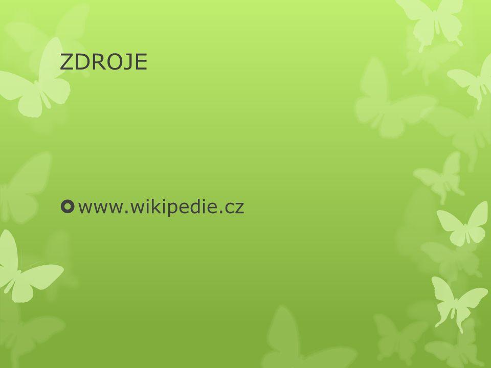 ZDROJE  www.wikipedie.cz