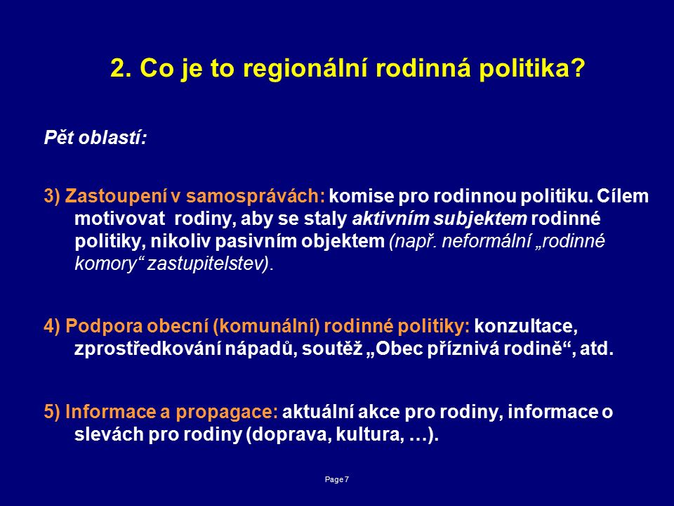 Page 7 2. Co je to regionální rodinná politika.