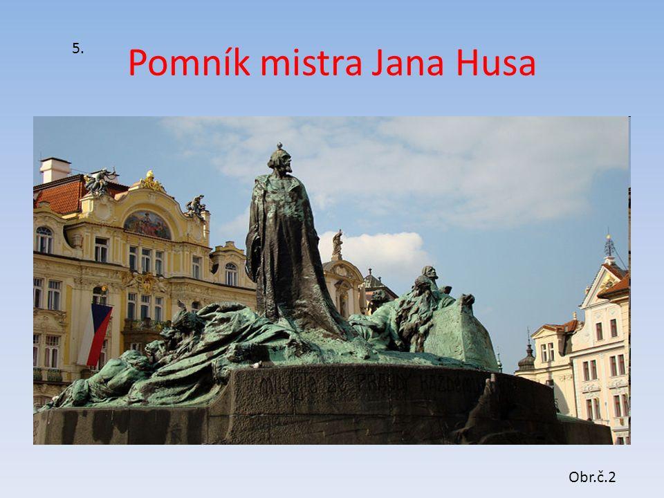 Pomník mistra Jana Husa 5. Obr.č.2