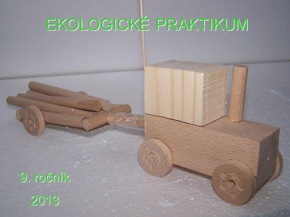 EKOLOGICKÉ PRAKTIKUM 9. ročník 2013