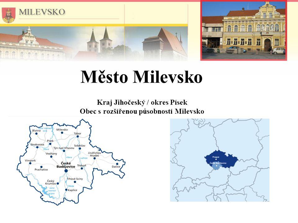 Kraj Jihočeský / okres Písek Obec s rozšířenou působností Milevsko Město Milevsko
