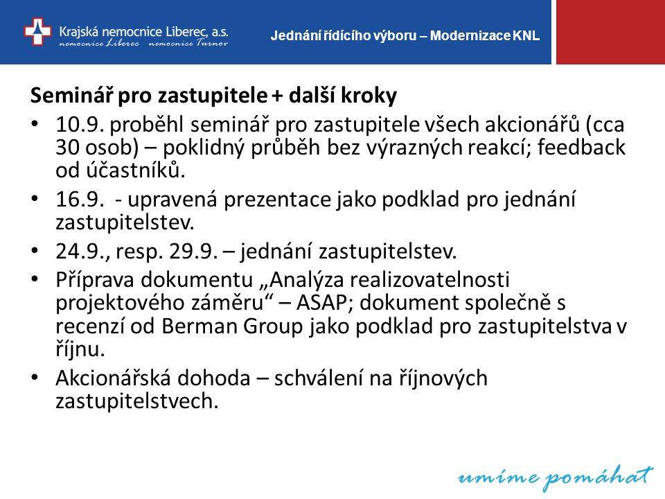 Jednání řídícího výboru – Modernizace KNL Seminář pro zastupitele + další kroky 10.9.