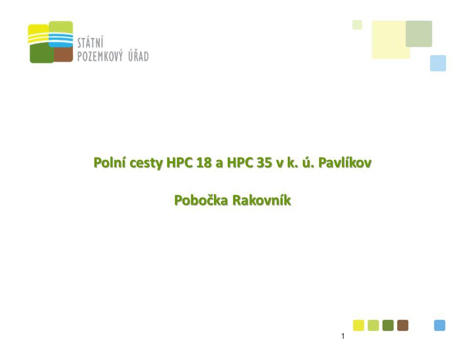 Polní cesty HPC 18 a HPC 35 v k. ú. Pavlíkov Pobočka Rakovník 1