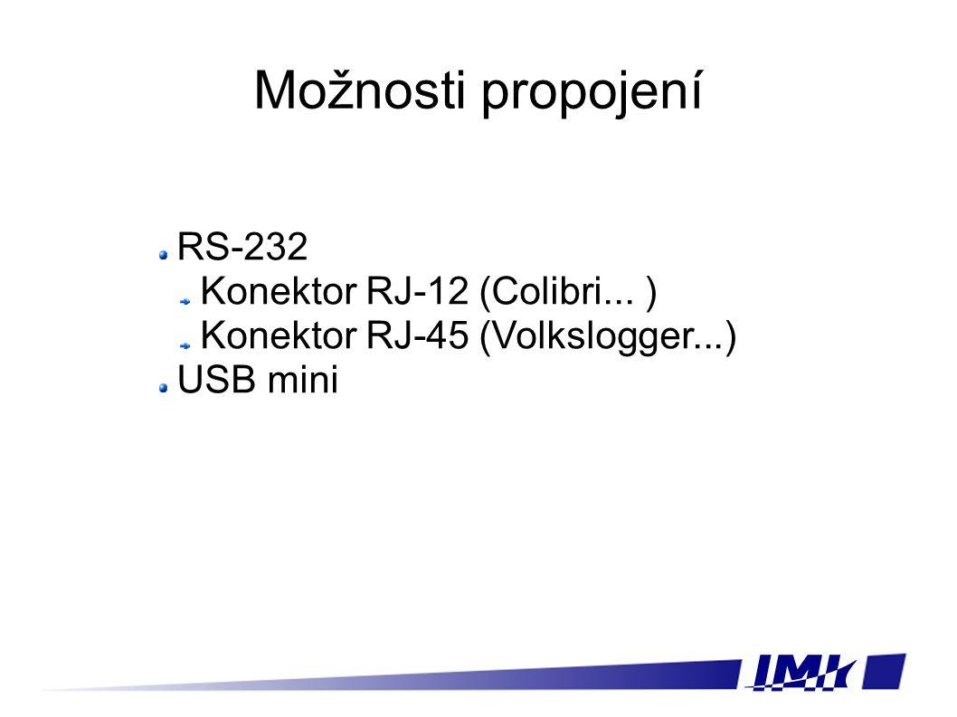 Možnosti propojení RS-232 Konektor RJ-12 (Colibri... ) Konektor RJ-45 (Volkslogger...) USB mini