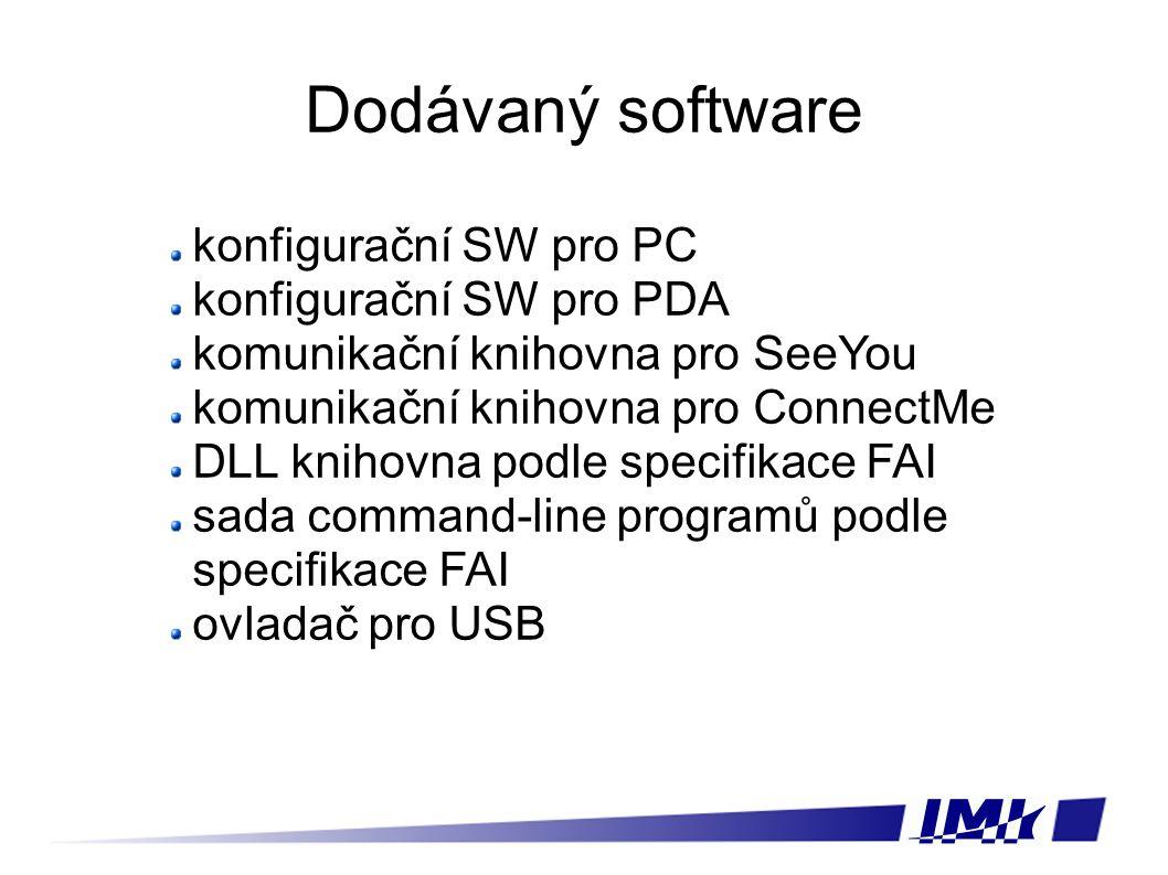 Dodávaný software konfigurační SW pro PC konfigurační SW pro PDA komunikační knihovna pro SeeYou komunikační knihovna pro ConnectMe DLL knihovna podle specifikace FAI sada command-line programů podle specifikace FAI ovladač pro USB