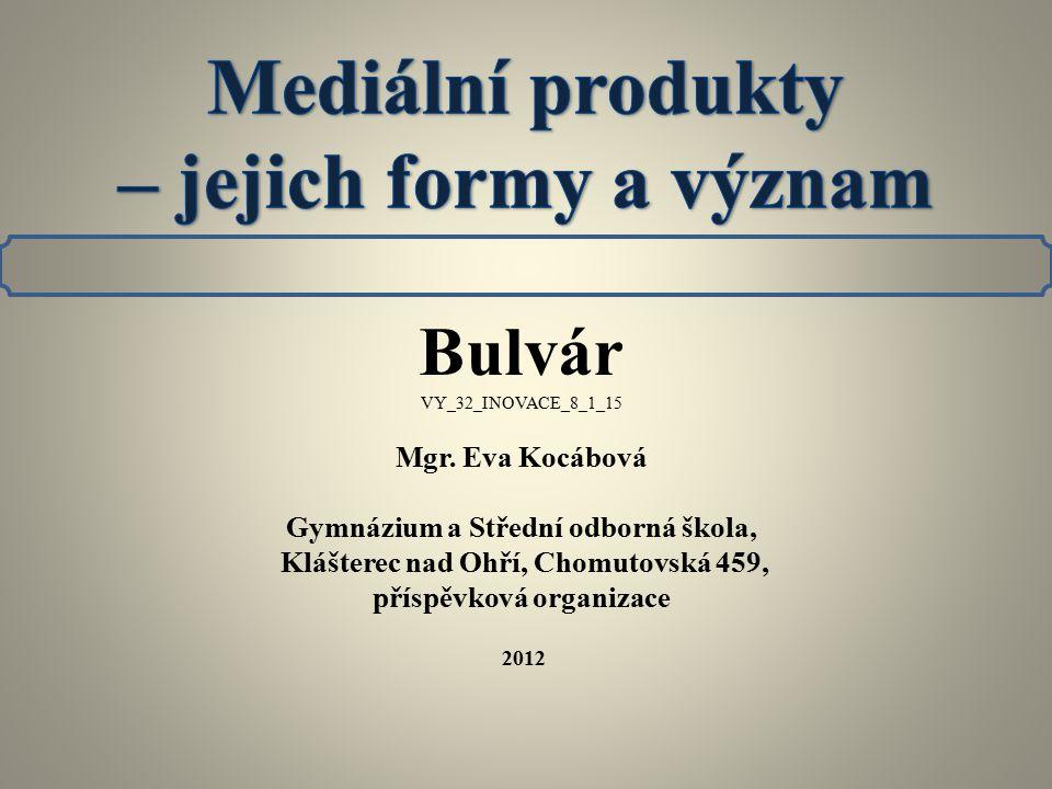 Co znamená slovo bulvár.