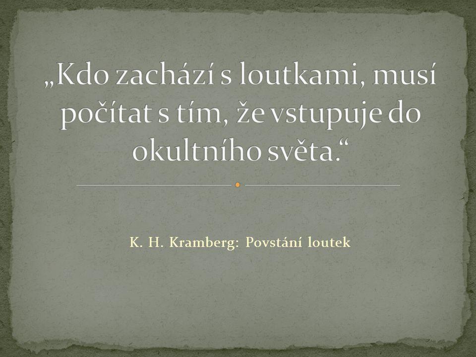 K. H. Kramberg: Povstání loutek