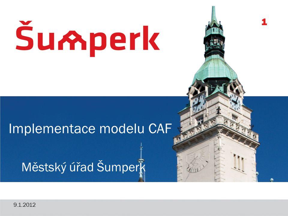 Městský úřad Šumperk Implementace modelu CAF 1 9.1.2012
