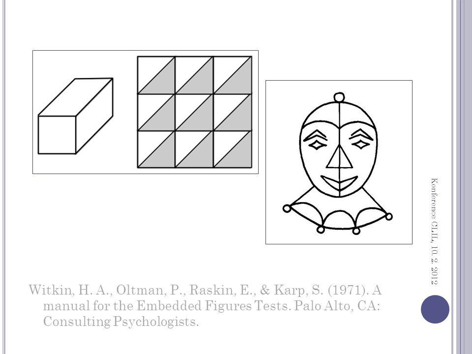 Witkin, H. A., Oltman, P., Raskin, E., & Karp, S.