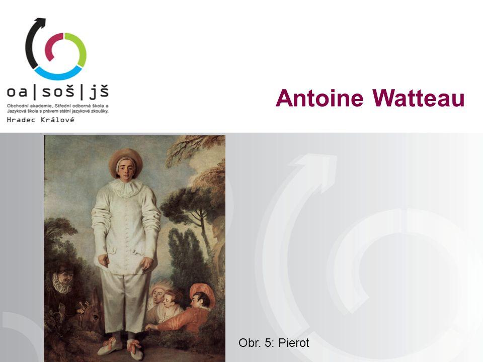Obr. 5: Pierot Antoine Watteau