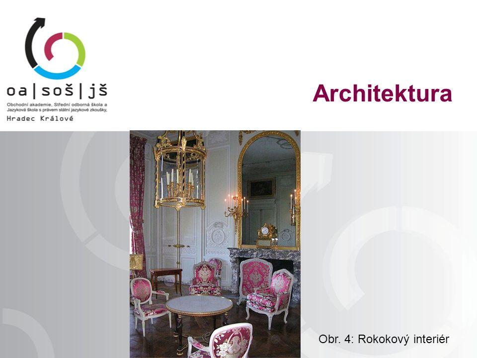 Exteriér: většinou barokní, jen dekorativnější, hravější, někdy jen úprava fasády časté jsou malé stavbičky v zahradách