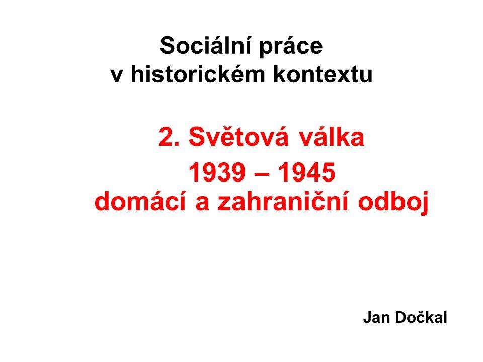 Sociální práce v historickém kontextu 2.