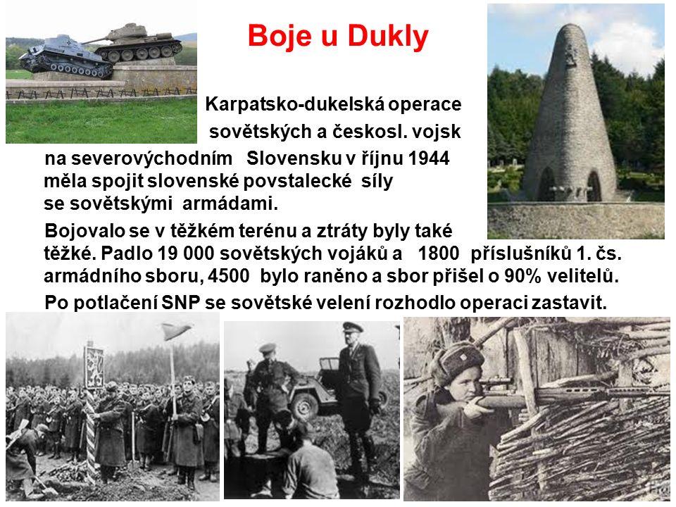 Boje u Dukly Karpatsko-dukelská operace sovětských a českosl.