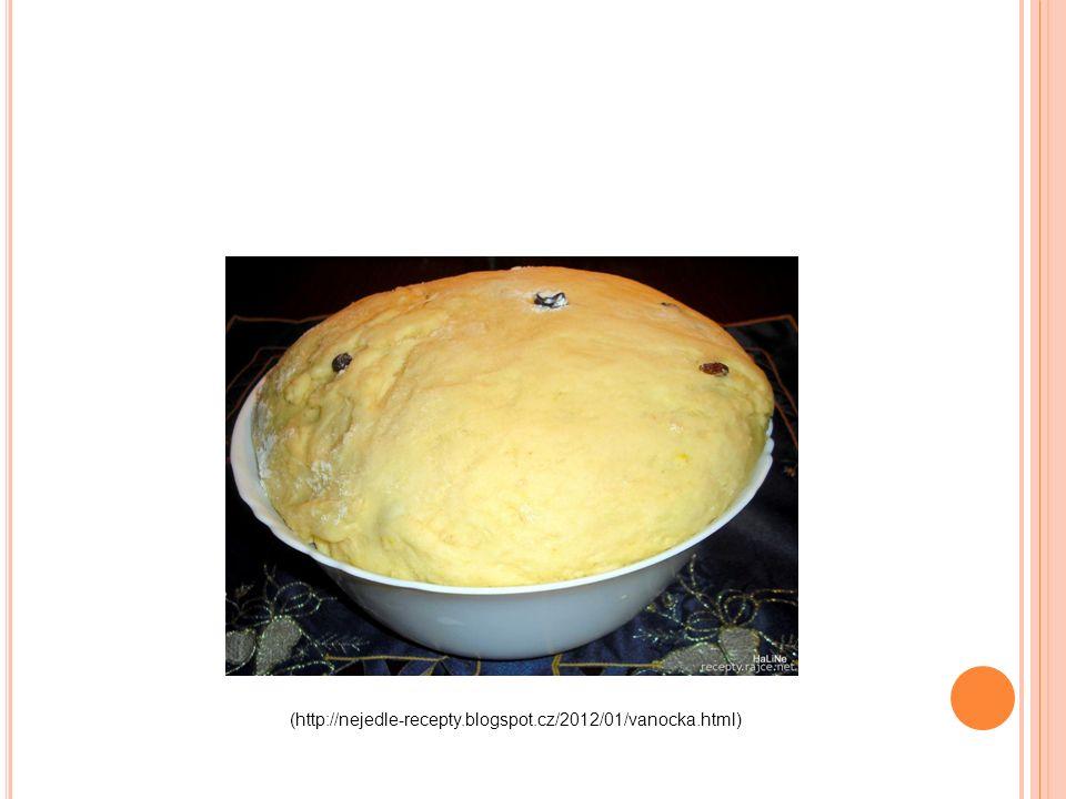 (http://nejedle-recepty.blogspot.cz/2012/01/vanocka.html)