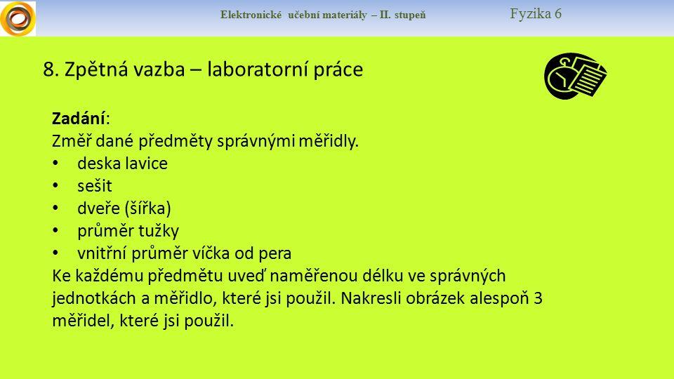 Elektronické učební materiály – II. stupeň Fyzika 6 8.