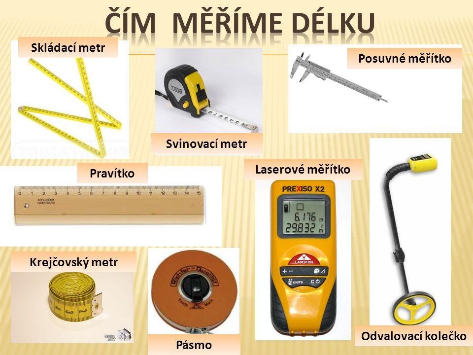 Základní jednotka metr (m) decimetr (dm)centimetr (cm) milimetr (mm)kilometr (km)
