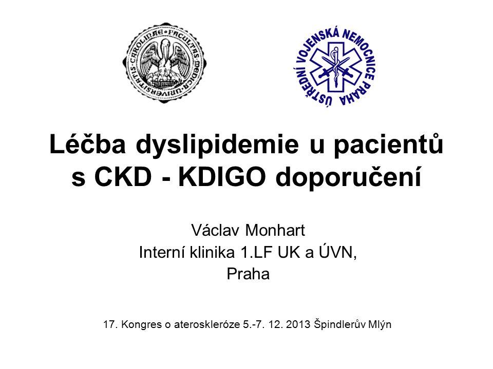 Statiny a ovlivnění KV rizika u CKD Studie AURORA (An Assessment of Survival and Cardiovascular Events) u hemodialyzovaných DM a nediabetických pts - po sledování 3,8 roků nebyl mezi statinovou (rosuvastatin) a placebovou větví rozdíl ve výskytu primárního sdruženého ukazatele (kombinace KV mortality, nefatálních IM a nefatálních CMP, tak také jeho jednotlivých složek Sekundární analýza studie AURORA - rosuvastatin významně snížil výskyt kombinace KV mortality a nefatálniho IM u dialyzovaných diabetiků (o 32 %).