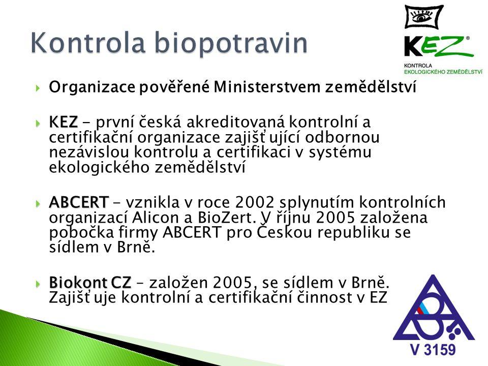  Organizace pověřené Ministerstvem zemědělství  KEZ  KEZ - první česká akreditovaná kontrolní a certifikační organizace zajišťující odbornou nezávi