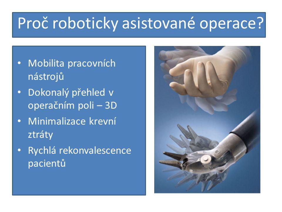 Proč roboticky asistované operace.
